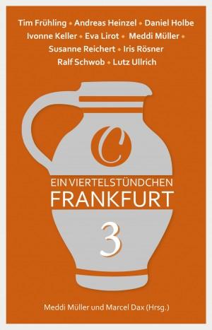 Ein Viertelstündchen Frankfurt 3